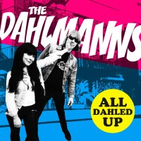 The Dahlmanns - All Dahled Up - Review