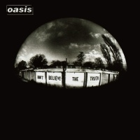 Oasis - Don't Believe the Truth - Classic Music Review