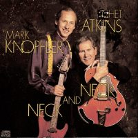 Chet Atkins and Mark Knopfler - Neck and Neck - Classic Music Review