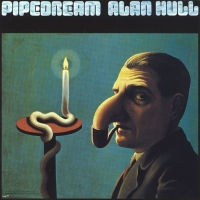 Alan Hull - Pipedream - Classic Music Review