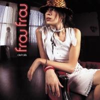 Frou Frou - Details - Classic Music Review