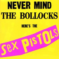 The Sex Pistols - Never Mind the Bollocks Here's The Sex Pistols - Classic Music Review