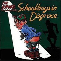 The Kinks - Schoolboys in Disgrace - Classic Music Review