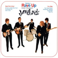 The Yardbirds - Having a Rave Up - Classic Music Review
