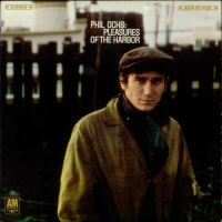 Phil Ochs - Pleasures of the Harbor - Classic Music Review
