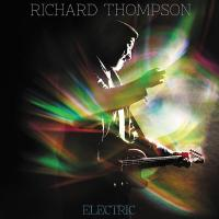 Richard Thompson - Electric - Review
