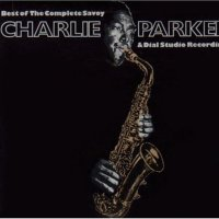 Charlie Parker - The Best of the Complete Savoy and Dial Studio Recordings - Classic Music Review