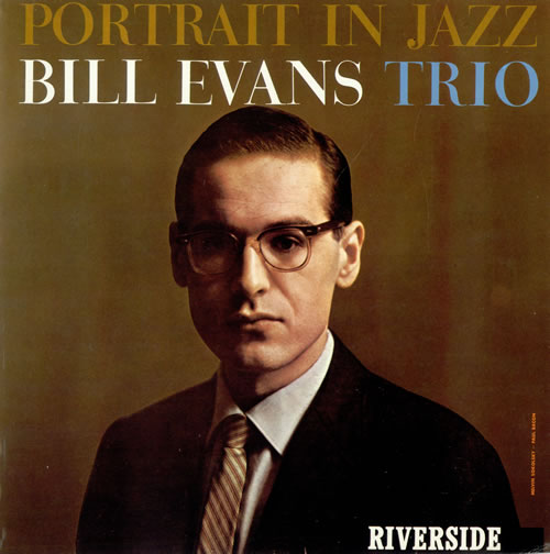 The Bill Evans Trio – Portrait in Jazz – Classic Music Review