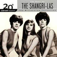The Shangri-Las - The Best of the Shangri-Las (The Millennium Collection) - Classic Music Review