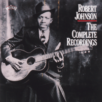 Robert Johnson - The Complete Recordings - Classic Music Review
