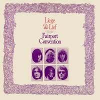 Fairport Convention - Liege and Lief - Classic Music Review