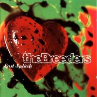 The Breeders - Last Splash - Classic Music Review