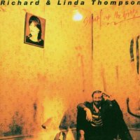 Richard & Linda Thompson - Shoot Out the Lights - Classic Music Review