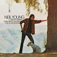 Neil Young & Crazy Horse - Everybody Knows This Is Nowhere - Classic Music Review
