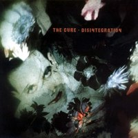 The Cure - Disintegration - Classic Music Review