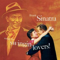 Frank Sinatra - Songs for Swingin' Lovers - Classic Music Review