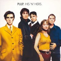 Pulp - His 'N' Hers - Classic Music Review