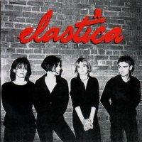 Elastica (album) - Classic Music Review